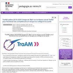 """Enseigner Lettres cycle 4 - TraAM Lettres 2019-2020 Usage de """"Bot"""" sur le réseau social Twitter pour Renforcer les compétences en langue au collège et au lycée"""