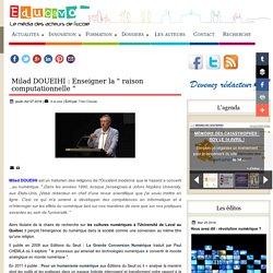 """Milad DOUEIHI : Enseigner la """" raison computationnelle """""""