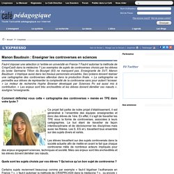Manon Baudouin : Enseigner les controverses en sciences
