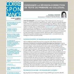 ENSEIGNER LA RÉVISION-CORRECTION DE TEXTE DU PRIMAIRE AU COLLÉGIAL