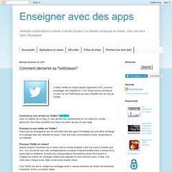 Enseigner avec des apps: Comment démarrer sa Twittclasse?