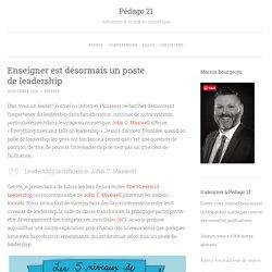Enseigner est désormais un poste de leadership