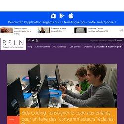 """Kids Coding : enseigner le code aux enfants pour en faire des """"consomm'acteurs"""" éclairés"""