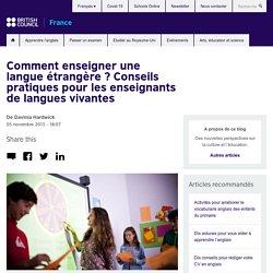 Conseils pratiques pour les enseignants de langues vivantes