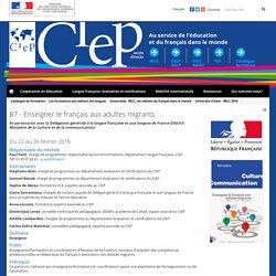 B7 - Enseigner le français aux adultes migrants