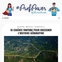 16 CHAÎNES YOUTUBE POUR ENSEIGNER L'HISTOIRE-GÉOGRAPHIE