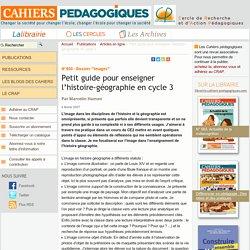 Petit guide pour enseigner l'histoire-géographie en cycle 3