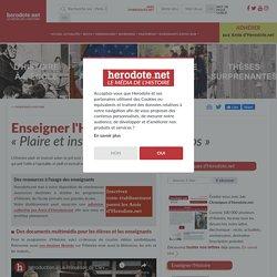Enseigner l'Histoire - « Plaire et instruire en même temps » - Herodote.net