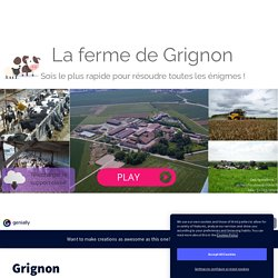 Grignon by enseigner.lelevage on Genially