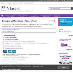 Compétences sociales et civiques - Enseigner La Marsellaise à l'école primaire