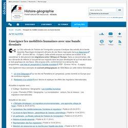 Enseigner les mobilités humaines avec une bande dessinée-Histoire-géographie-Éduscol