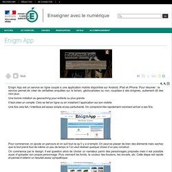 Enseigner avec le numérique - Enigm App