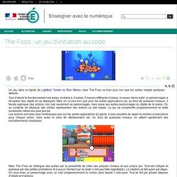 Enseigner avec le numérique - The Foos : un jeu d'initiation au code