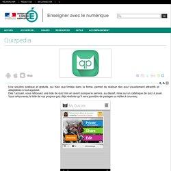 Enseigner avec le numérique - Quizpedia