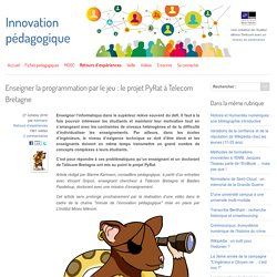 Enseigner la programmation par le jeu : le projet PyRat à Telecom Bretagne