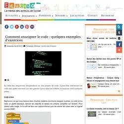 Comment enseigner le code : quelques exemples d'exercices