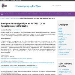 Enseigner la Ve République en TSTMG : La Ve République après De Gaulle