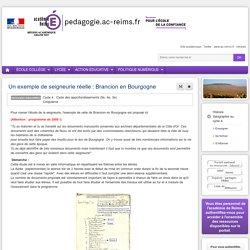 Enseigner Hist-Géo cycle 4 - Un exemple de seigneurie réelle : Brancion en Bourgogne