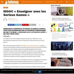 MOOC «Enseigner avec les Serious Games» – Ludovia Magazine