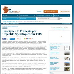 Enseigner le Français par Objectifs Spécifiques sur FOS
