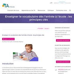 Enseigner le vocabulaire dès l'entrée à l'école : les principes clés - TA@l'école
