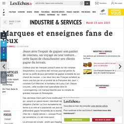 Marques et enseignes fans de jeux, Industrie & Services