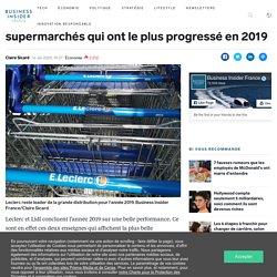 Leclerc et Lidl sont les enseignes de supermarchés qui ont le plus progressé en 2019