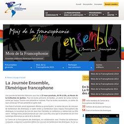 Journée Ensemble, l'Amérique francophone