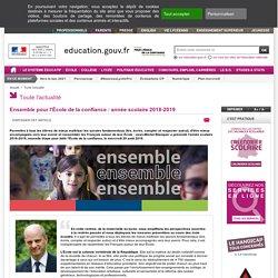 Ensemble pour l'École de la confiance : année scolaire 2018-2019 - Ministère de l'Éducation nationale et de la Jeunesse