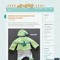 Ensemble Layette pour #BabyBoy (tutos chaussons et bonnet)