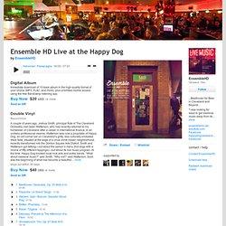 Ensemble HD Live at the Happy Dog