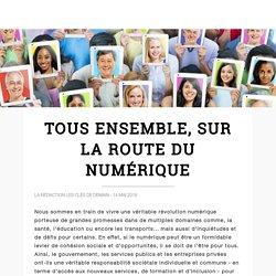 Tous ensemble, sur la route du numérique - Les Clés de Demain - Le Monde.fr / IBM
