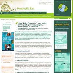 Faire Ensemble : outils participatifs pour le collectif - Livre de Robina McCurdy - Passerelle Eco