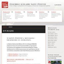 DNMADE – Ensemble scolaire Saint-Étienne Cahors JPO non communiquées