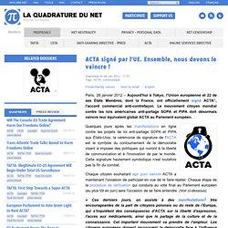 ACTA signé par l'UE. Ensemble, nous devons le vaincre !