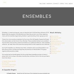 Ensembles - Hillcrest Baptist Church Pensacola