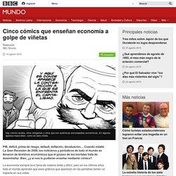 Cinco cómics que enseñan economía a golpe de viñetas - BBC Mundo