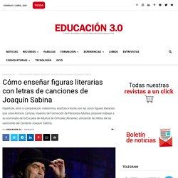 Cómo enseñar figuras literarias con letras de canciones de Joaquín Sabina
