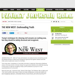 THE NEW WEST: Enshrouding Truth – Planet Jackson Hole