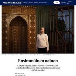 Ensimmäinen nainen Gölten Bedretdin johtaa tataareita ja Suomen Islam-seurakuntaa. Hän uskoo, että seurakunta saa vielä naisen myös imaamiksi.