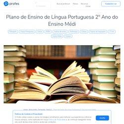 Plano de Ensino de Língua Portuguesa 2º Ano do Ensino Médio
