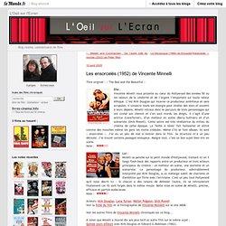 Les ensorcelés (1952) de Vincente Minnelli - L'Oeil sur l'Ecran - Blog LeMonde.fr
