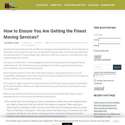 How to Ensure You Are Getting the Finest Moving Services? - Create Free Guest Post