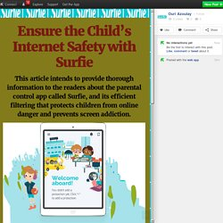 Ensure the Child's Internet Safety with Surfie