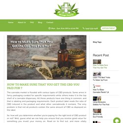 5 Ways to Ensure That You Get Value-Added CBD Products