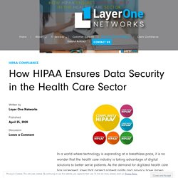 How HIPAA Ensures Data Security in the Health Care Sector
