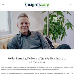 Ensuring Delivery of Quality Healthcare to All Canadians