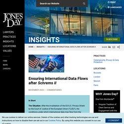 Ensuring International Data Flows after Schrems II