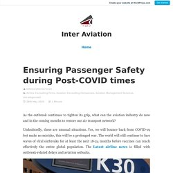 Ensuring Passenger Safety during Post-COVID times