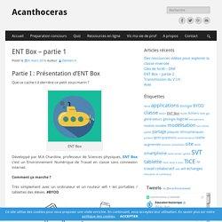 ENT Box - partie 1 - Acanthoceras